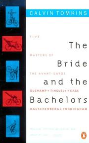 The bride & the bachelors by Calvin Tomkins