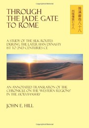 Cover of: Through the Jade Gate to Rome | John E. Hill