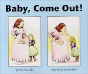 Cover of: Baby, Come Out!