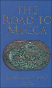 Publisher islamic book trust open library the road to mecca by muhammad asad fandeluxe Gallery
