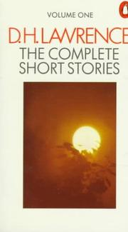 Cover of: Lawrence, The Complete Short Stories of D. H.