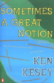 Cover of: Sometimes a great notion by Ken Kesey
