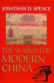 Cover of: The search for modern China | Jonathan D. Spence