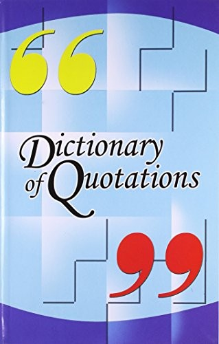 Dictionary of Quotations by Sachin Sinhal