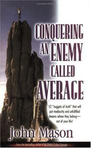 Cover of: Conquering An Enemy Called Average | John L. Mason