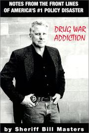 Cover of: Drug War Addiction | Bill Masters
