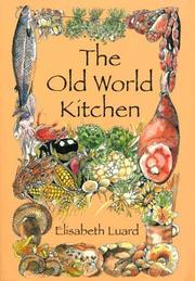 Cover of: The Old World Kitchen