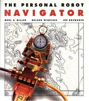 Cover of: The Personal Robot Navigator | Merl K. Miller