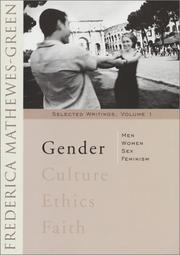 Cover of: Gender: men, women, sex, and feminism