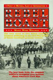 Cover of: Rebel Boast: first at Bethel, last at Appomattox