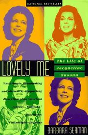 Cover of: Lovely me: the life of Jacqueline Susann