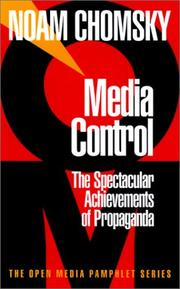 Cover of: Media control: The Spectacular Achievements of Propaganda