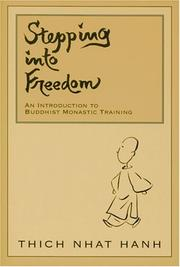 Stepping into freedom by Thich Nhat Hanh, Nhá̂t Hạnh Thích