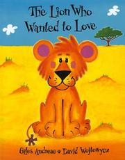 Cover of: The lion who wanted to love