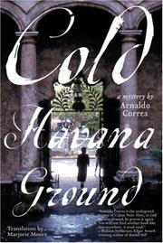Cover of: Cold Havana ground | Arnaldo Correa