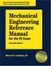 Cover of: Mechanical engineering reference manual for the PE exam