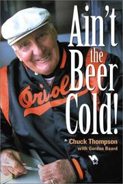 Cover of: Ain't the Beer Cold!