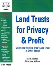 "Cover of: Land Trusts for Privacy & Profit: Using the ""Illinois-Type"" Land Trust in Other States"