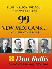Cover of: 99 New Mexicans-- And a Few Other Folks