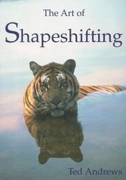 Cover of: The Art of Shapeshifting | Ted Andrews