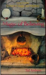 Cover of: Magic of Believing | Ted Andrews