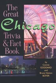 Cover of: The great Chicago trivia & fact book