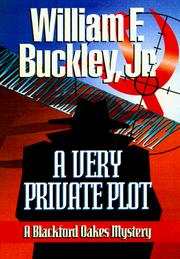 Cover of: A very private plot: a Blackford Oakes novel