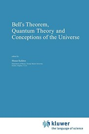 Cover of: Bell's Theorem, Quantum Theory and Conceptions of the Universe