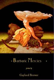 Cover of: Barbaric mercies