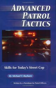 Cover of: Advanced Patrol Tactics | Michael T. Rayburn