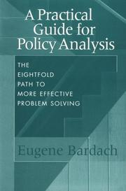 Cover of: A Practical Guide for Policy Analysis | Eugene Bardach