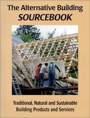 Cover of: The Alternative building sourcebook | Steve Chappell