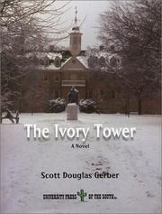 Cover of: The ivory tower by Scott Douglas Gerber