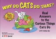 Cover of: Why do cats do that?: real answers to the curious things cats do
