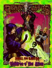 Cover of: Children o' the Atom (Deadlands: Hell on Earth)