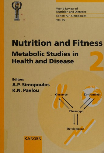 Nutrition and fitness by International Conference on Nutrition and Fitness (4th 2000 Athens, Greece)