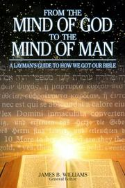Cover of: From the Mind of God to the Mind of Man  |