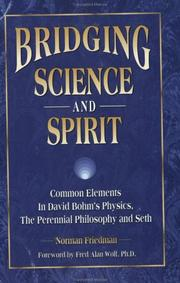 Bridging science and spirit by Norman Friedman