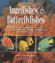 Cover of: Angelfishes & butterflyfishes: plus ten more aquarium fish families with expert captive care advice for the marine aquarist