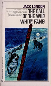 Novels (Call of the Wild / White Fang) by Jack London