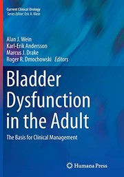 Cover of: Bladder Dysfunction in the Adult