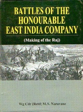 Battle of the Honorable East India Company by M.S. Naravane