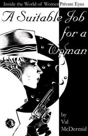 Cover of: A Suitable job for a woman: inside the world of women private eyes