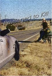 Cover of: Privileged to Kill (Missing Mysteries) | Steven F. Havill