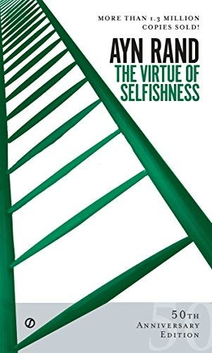 Virtue of selfishness by Ayn Rand