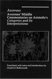 Cover of: Averroës' middle commentaries on Aristotle's Categories and De interpretatione