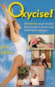 Cover of: Oxycise! | Jill R. Johnson