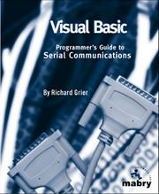 Visual Basic programmer's guide to serial communications by Richard Grier