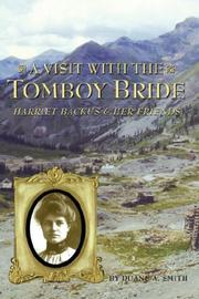 Cover of: A visit with the Tomboy Bride: Harriet Backus & her friends