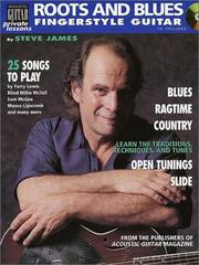 Cover of: Roots and blues fingerstyle guitar | Steve James